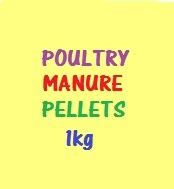 Feed Organic Poultry Manure Pellets (1KG)